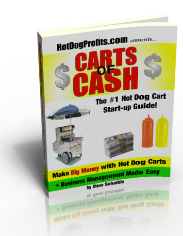 Carts of Cash - The #1 Hot Dog Cart Start Up Guide